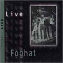 Foghat: Live by Foghat (2000-05-03)