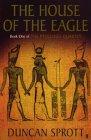 The House of the Eagle (Ptolemies Quartet)