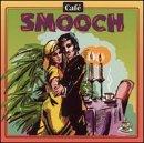 Cafe Music: Cafe Smooch