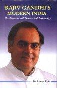 Rajiv Gandhi's Modern India: Development with Science & Technology