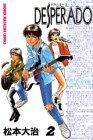 Desperado 2 (少年マガジンコミックス)