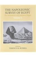 The Napoleonic Survey of Egypt: The Monuments and Customs of Egypt, Selected Engravings and Texts