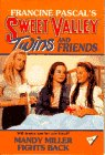Mandy Miller Fights Back (Sweet Valley Twins)
