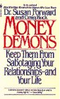 MONEY DEMONS: KEEP THEM FROM SABOTAGING Y