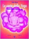 Le carte dello yoga. Mente chiara, cuore aperto