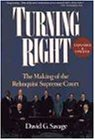 Turning Right: The Making of the Rehnquist Supreme Court