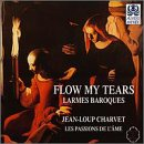 Flow My Tears: Baroque Laments