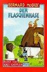 Der Flaschenhase. ( Ab 7 J.). Geschichten.