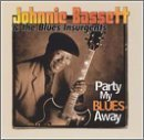 Party My Blues Away by Johnnie Bassett