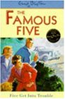 Five Get into Trouble (Famous Five)