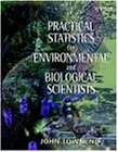 Practical Statistics for Environmental and Biological Scientists