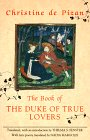 The Book of the Duke of True Lovers (For Netherlandic Studies; 4)