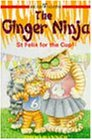 Ginger Ninja 4 - St Felix for Cup (Read Alone)