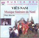 Vietnam: Funeral Music From the North