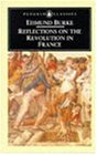 Reflections on the Revolution in France (Penguin Classics)