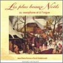 Les Plus Beaux Noels Au Saxophone Et a L'Orgue