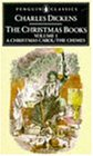 The Christmas Books: Volume 1: A Christmas Carol and The Chimes (Penguin English Library)