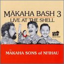 Makaha Bash 3: Live at the Shellを試聴する