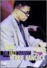 ハービー・ハンコック: 〜THE JAZZ CHANNEL PRESENTS〜 ジャズ・ライブ [DVD]