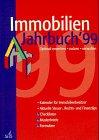 Immobilien- Jahrbuch 1999. Optimal erwerben, nutzen, verwalten