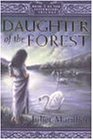 Daughter of the Forest (Sevenwaters Trilogy)