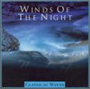 Classical Waves: Winds of the Night