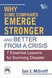 Why Some Companies Emerge Stronger And Better From A Crisisù7 Essential Lessons For Surviving Disaster [Paperback] MITROFF
