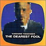 The Dearest Fool
