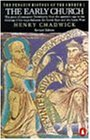 The Early Church: The Story of Emergent Christianity, Revised Edition (Hist of the Church)