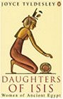 Daughters of Isis: Women of Ancient Egypt