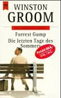 Forrest Gump / Die letzten Tage des Sommers.