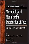 the Handbook of Microbiological Media for the ExamInation of Food [Special Indian Edition/ Reprint Year : 2020]