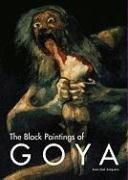 The Black Paintings of Goya