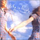 life is lovely / 岡崎律子
