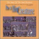 I'm A New Creature by The Sons of the Soul Revivers (2002-08-15)