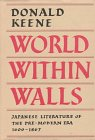 World Within Walls: Japanese Literature of the Pre-Modern Era, 1600-1867