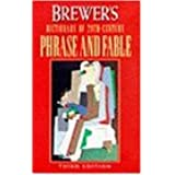 Brewer's Dictionary of Twentieth Century Phrase and Fable (Cassell language reference)