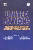 United Nations: Multilateralism and International Security