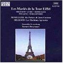 フランス6人組:バレエ音楽「エッフェル塔の花嫁花婿」/他
