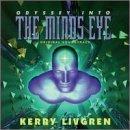 Odyssey into the Mind's Eye by Kerry Livgren