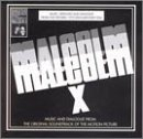 Malcolm X: Music and Dialogue from the Original Motion Picture