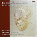 The Sacred Choral Music of Sir Arthur Bliss / Collegiate Singers, New London Orch