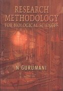 Research Methodology: For Biological Sciences
