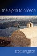 The Alpha to Omega