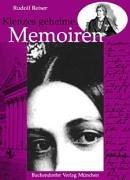 Klenzes geheime Memoiren. Der grosse Architekt als Chronist und Kritiker