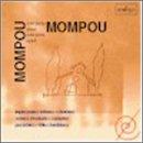 Mompou Plays Mompou/Scenes D'endants,Charmes,Suburbis