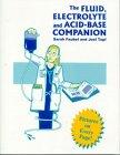 The Fluid, Electrolyte And Acid-base Companion