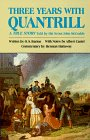 Three Years With Quantrill: A True Story Told by His Scout (Western Frontier Library)