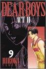 Dear boys―Act ll (9) (月刊マガジンコミックス)の詳細を見る