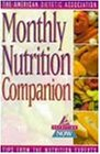 Monthly Nutrition Companion: 31 Days to a Healthier Lifestyle (The Nutrition Now Series)